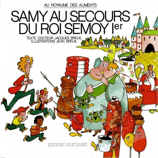 Samy 3: Au secours du roi Semoy 1er