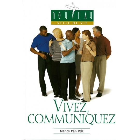 Vivez, communiquez
