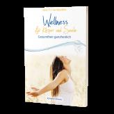 Wellness für Körper und Seele