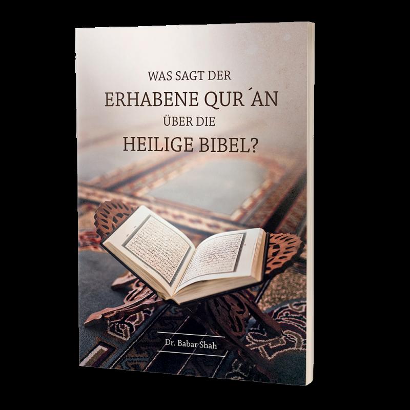 Was sagt der Erhabene Qu'ran über die Hl. Bibel?