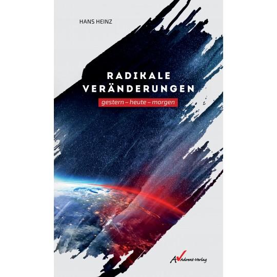 Radikale Veränderungen